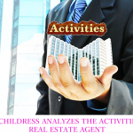 Zack Childress Analyzes The Activities of a Real Estate Agent