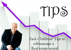 Zack Childress' Tips to Self Manage a Real Estate Rental