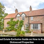 Real-Estate-Exclusive-Guide-on-How-to-Buy-Distressed-Properties-part3