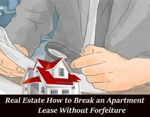 Zack Childress Real Estate How to Break an Apartment Lease Without Forfeiture